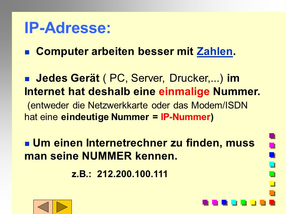 IP-Adresse: Computer arbeiten besser mit Zahlen.