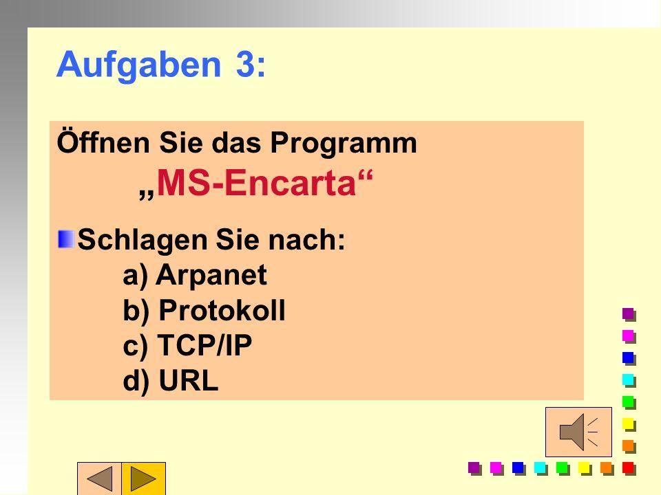 """Aufgaben 3: Öffnen Sie das Programm """"MS-Encarta"""