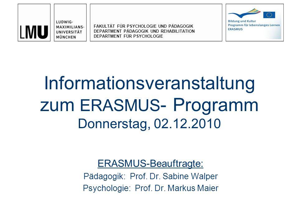 Informationsveranstaltung zum ERASMUS- Programm Donnerstag, 02.12.2010
