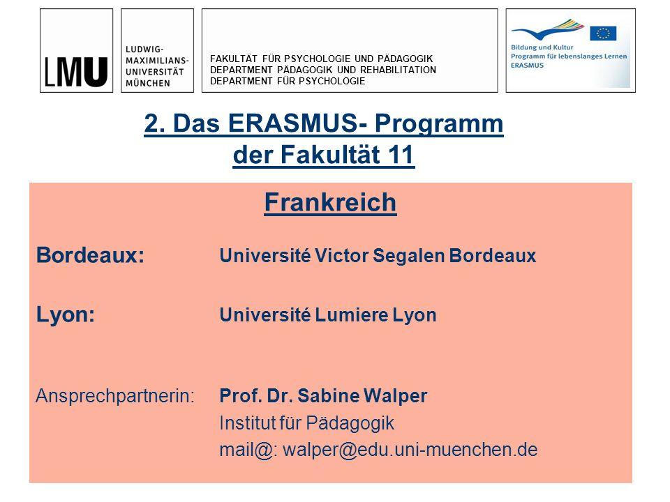 2. Das ERASMUS- Programm der Fakultät 11 Frankreich