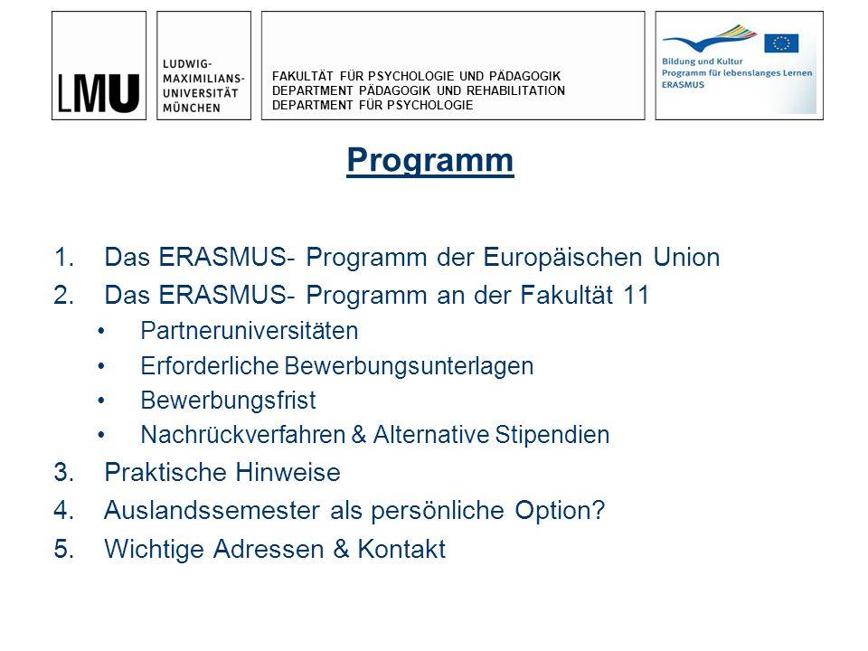 Programm Das ERASMUS- Programm der Europäischen Union