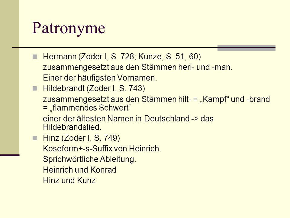 Patronyme Hermann (Zoder I, S. 728; Kunze, S. 51, 60)