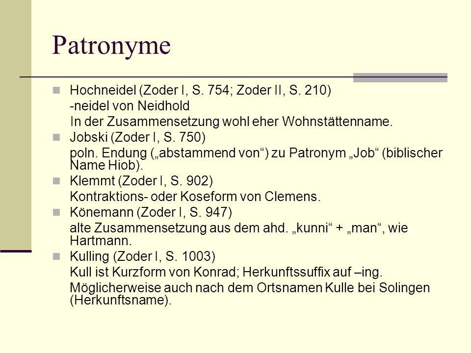 Patronyme Hochneidel (Zoder I, S. 754; Zoder II, S. 210)