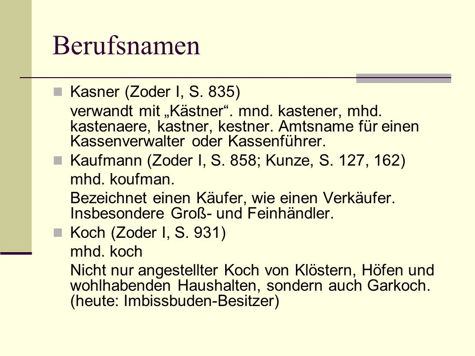 Berufsnamen Kasner (Zoder I, S. 835)