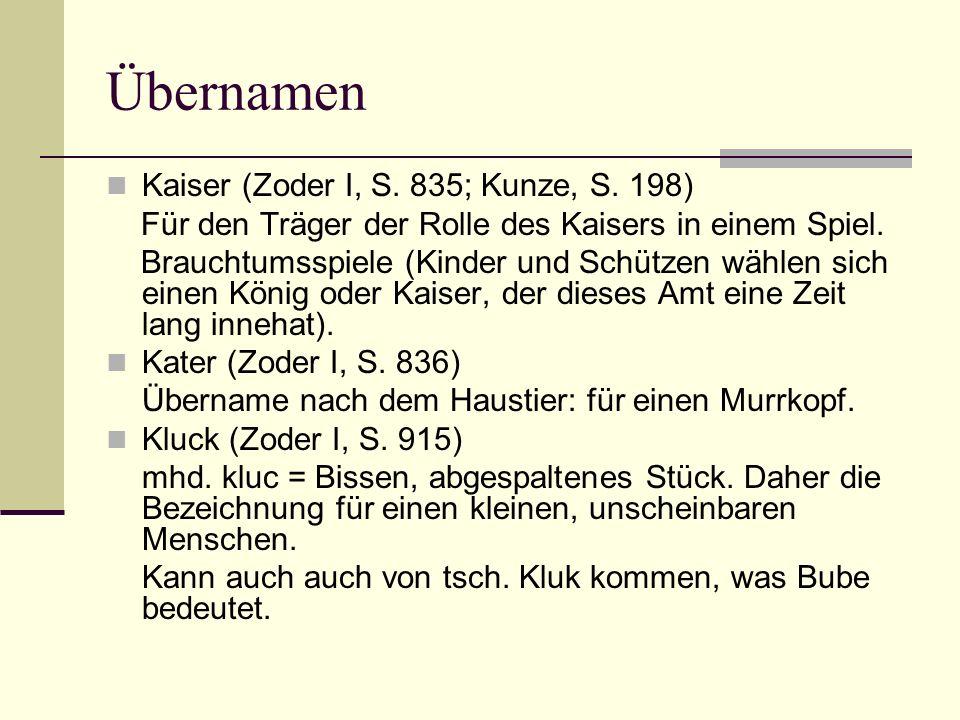 Übernamen Kaiser (Zoder I, S. 835; Kunze, S. 198)