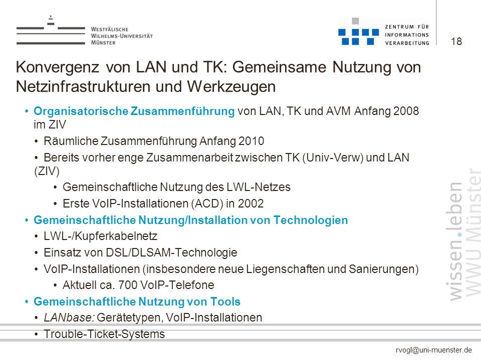 Konvergenz von LAN und TK: Gemeinsame Nutzung von Netzinfrastrukturen und Werkzeugen