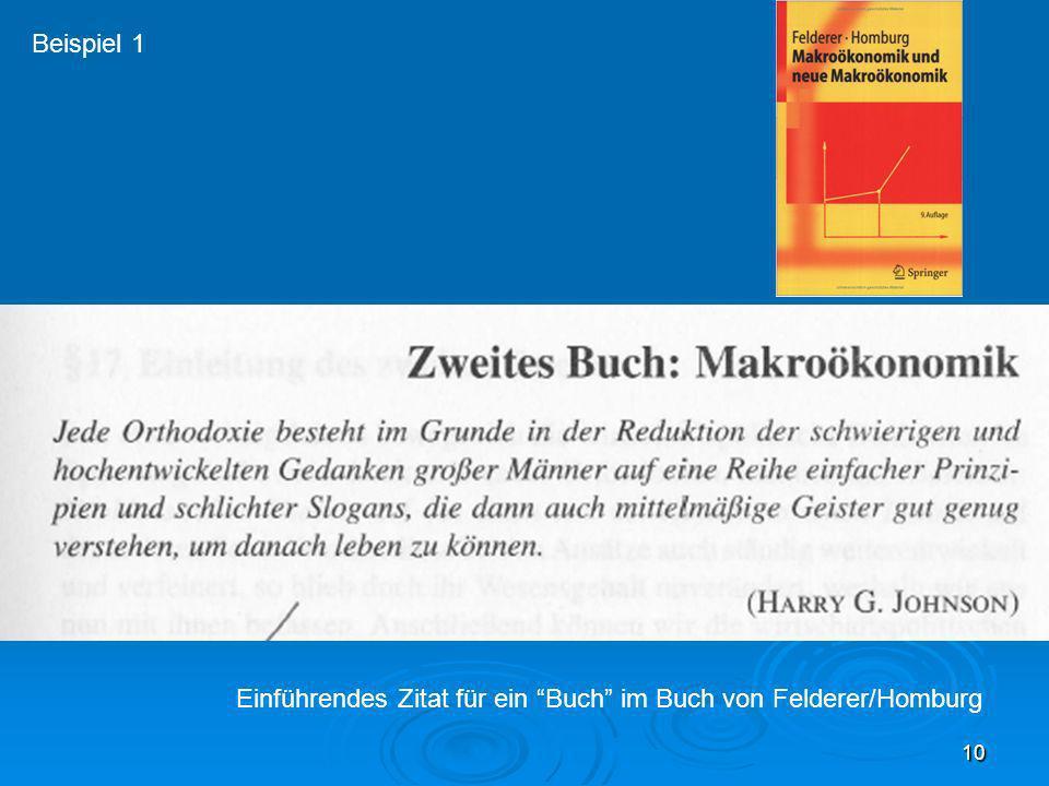 Einführendes Zitat für ein Buch im Buch von Felderer/Homburg