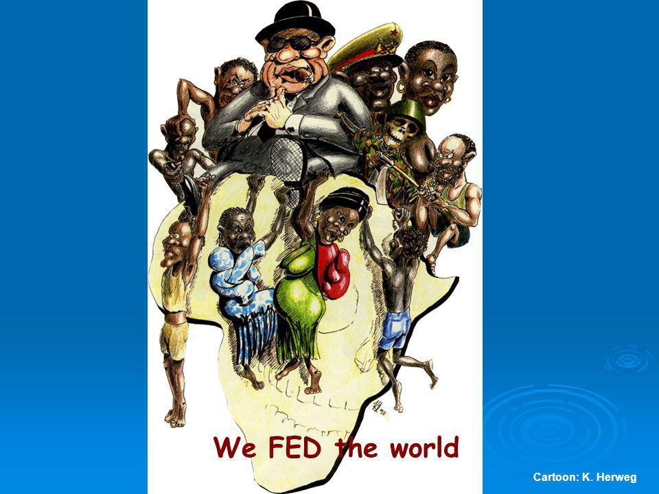 We FED the world Cartoon: K. Herweg