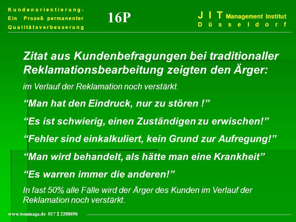 Kundenorientierung- Ein Prozeß permanenter. Qualitätsverbesserung. 16P. J I T Management Institut Düsseldorf.