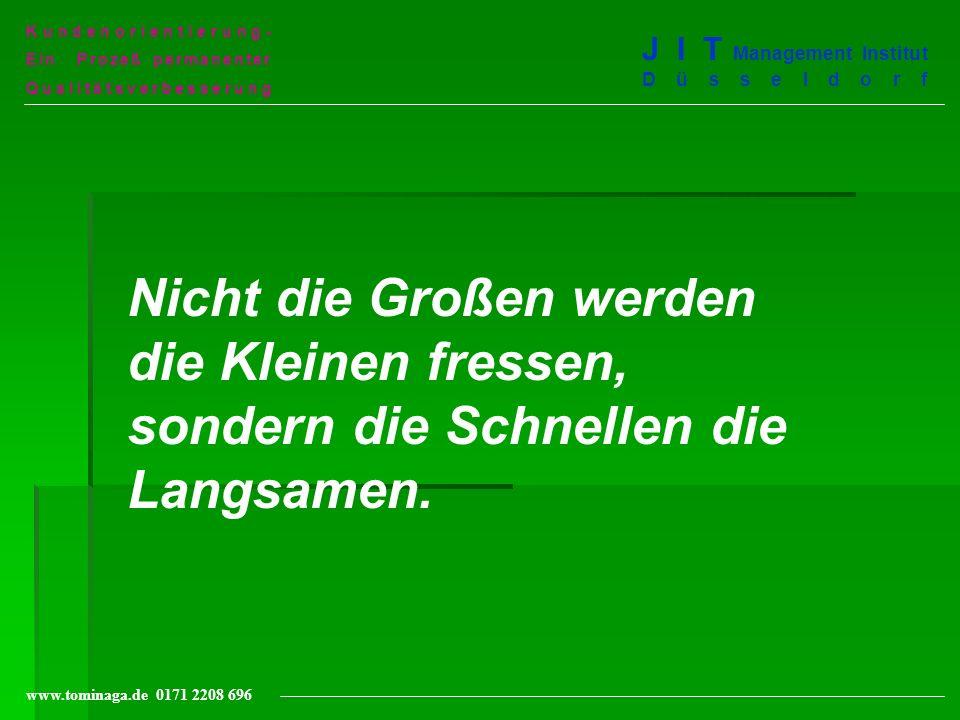 Kundenorientierung-Ein Prozeß permanenter. Qualitätsverbesserung. J I T Management Institut Düsseldorf.