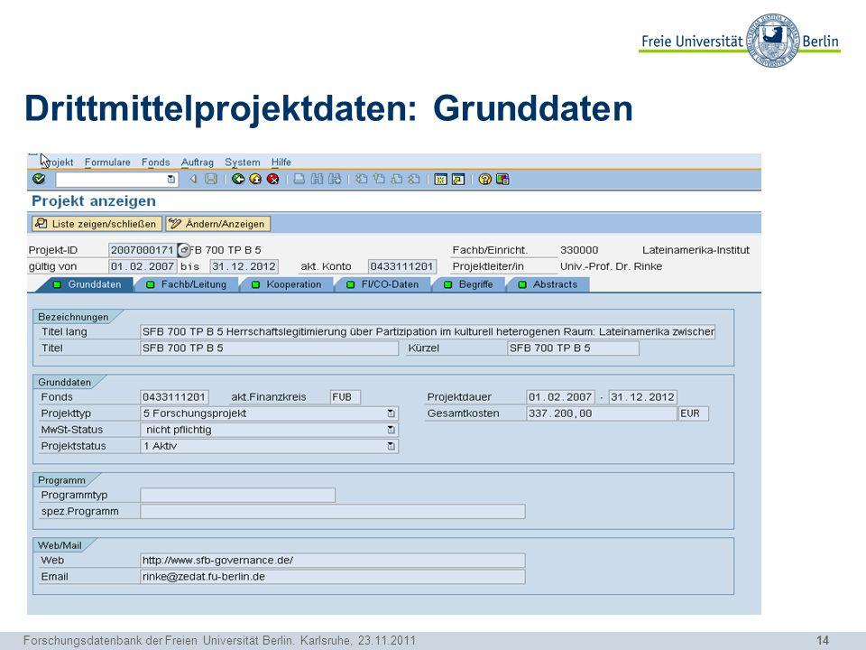 Drittmittelprojektdaten: Grunddaten