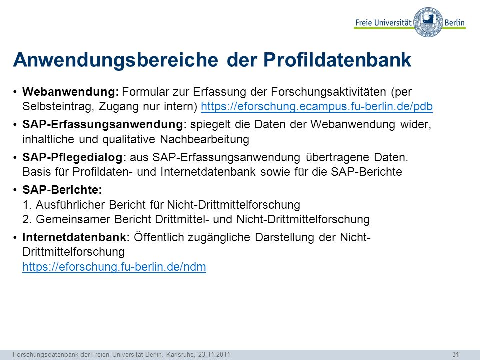 Anwendungsbereiche der Profildatenbank