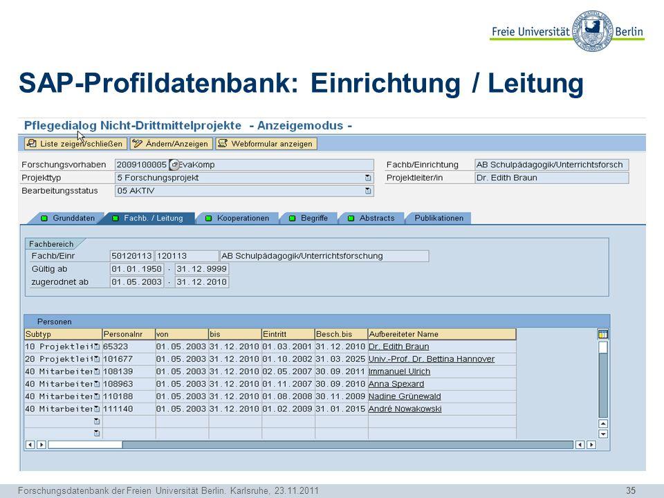 SAP-Profildatenbank: Einrichtung / Leitung