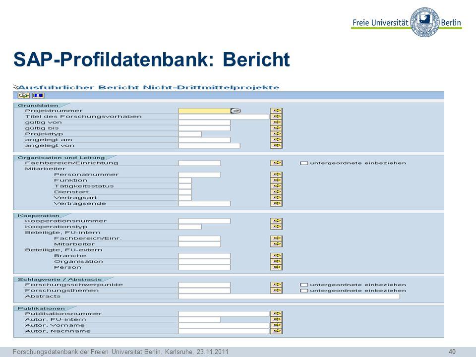 SAP-Profildatenbank: Bericht