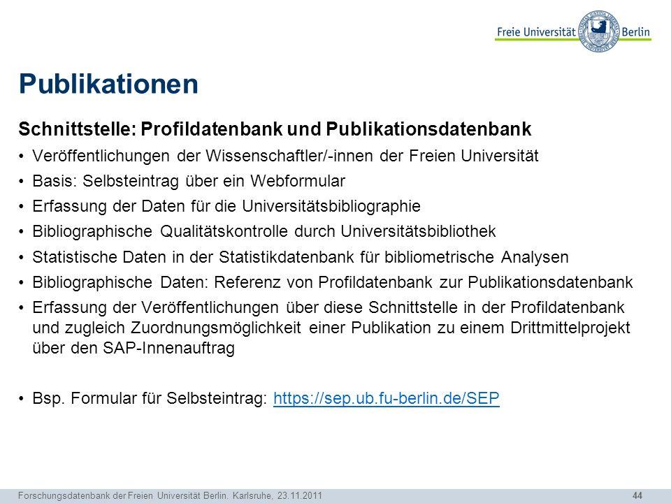 Publikationen Schnittstelle: Profildatenbank und Publikationsdatenbank