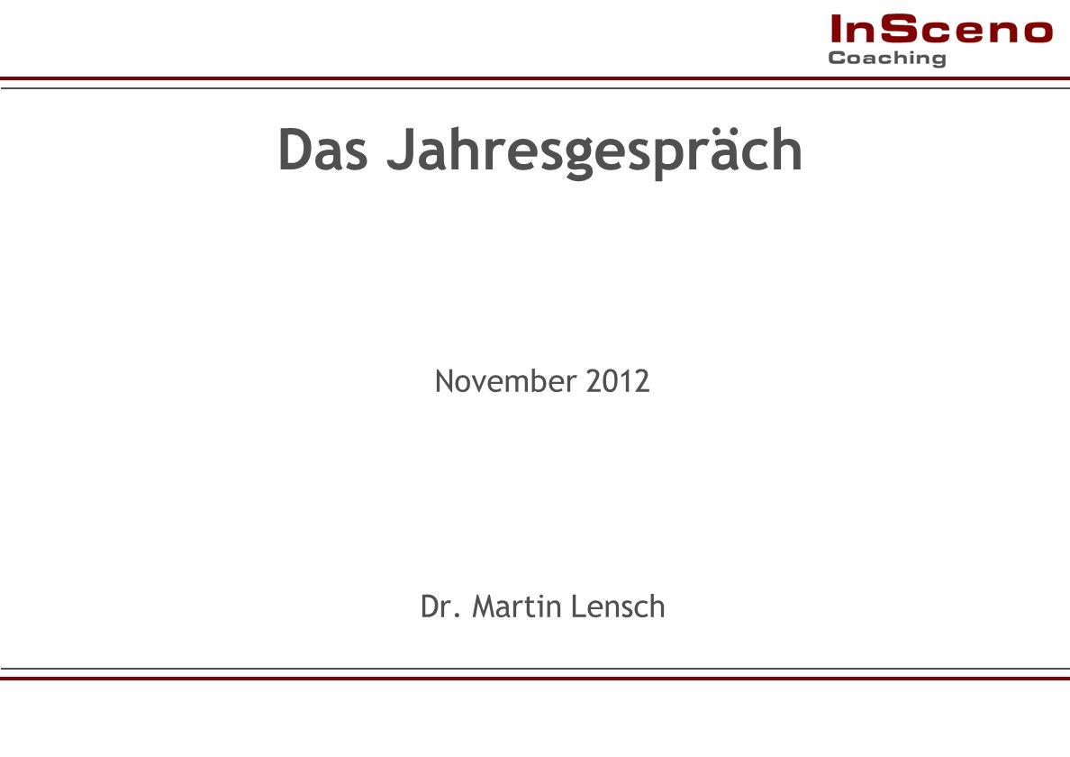 Das Jahresgespräch November 2012 Dr. Martin Lensch