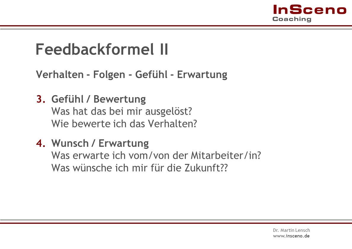 Feedbackformel II Verhalten - Folgen - Gefühl - Erwartung