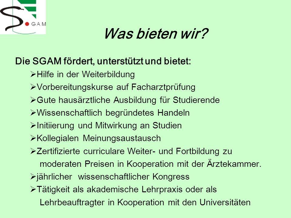 Die SGAM fördert, unterstützt und bietet:
