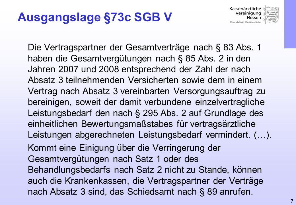 Ausgangslage §73c SGB V
