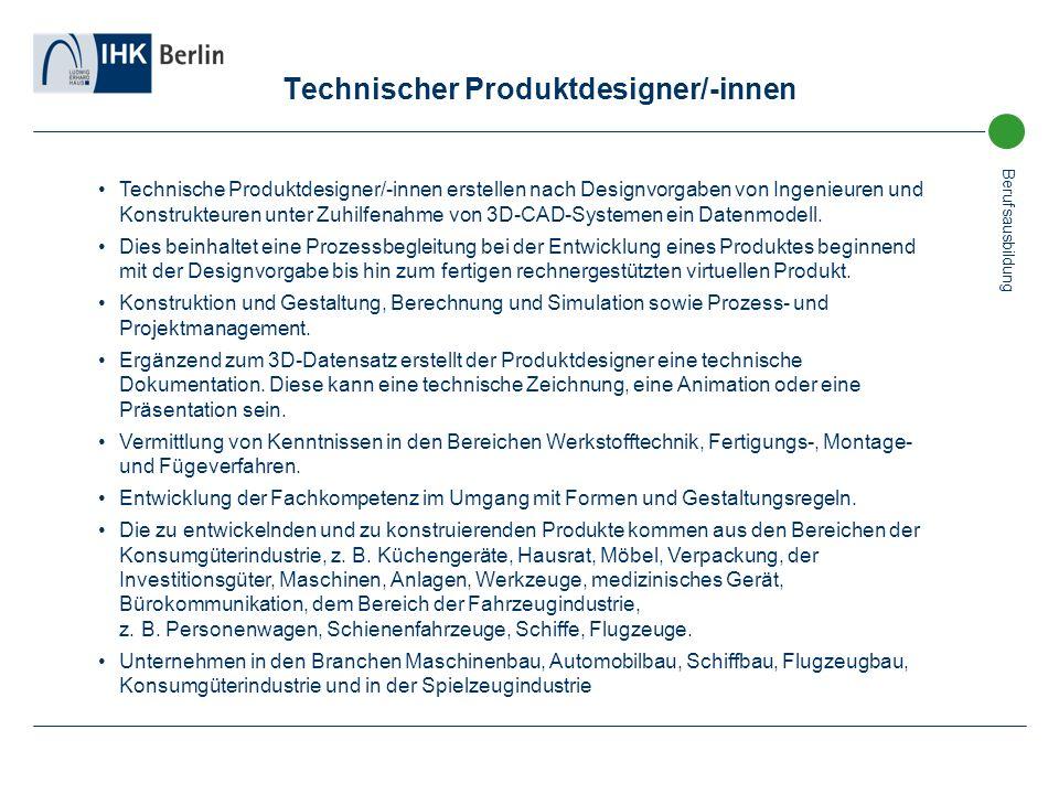 Technischer Produktdesigner/-innen