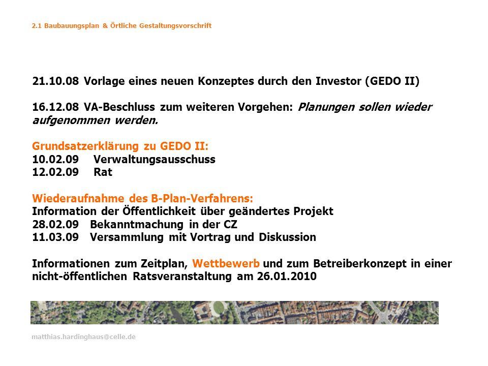 21.10.08 Vorlage eines neuen Konzeptes durch den Investor (GEDO II)