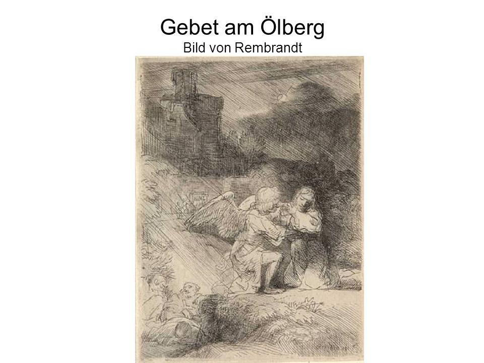Gebet am Ölberg Bild von Rembrandt