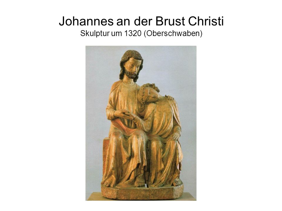 Johannes an der Brust Christi Skulptur um 1320 (Oberschwaben)