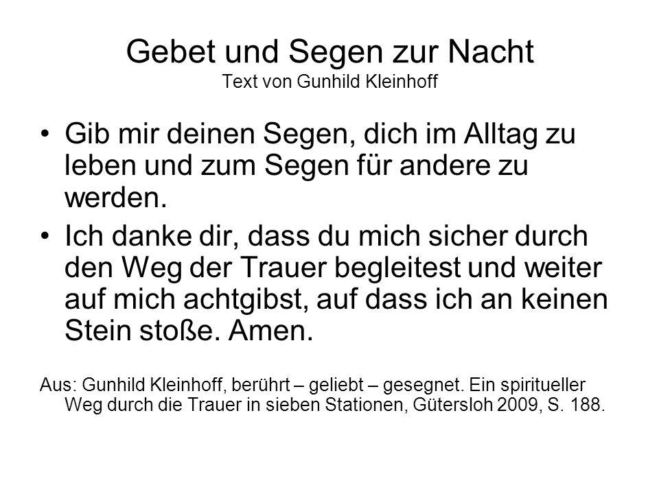 Gebet und Segen zur Nacht Text von Gunhild Kleinhoff