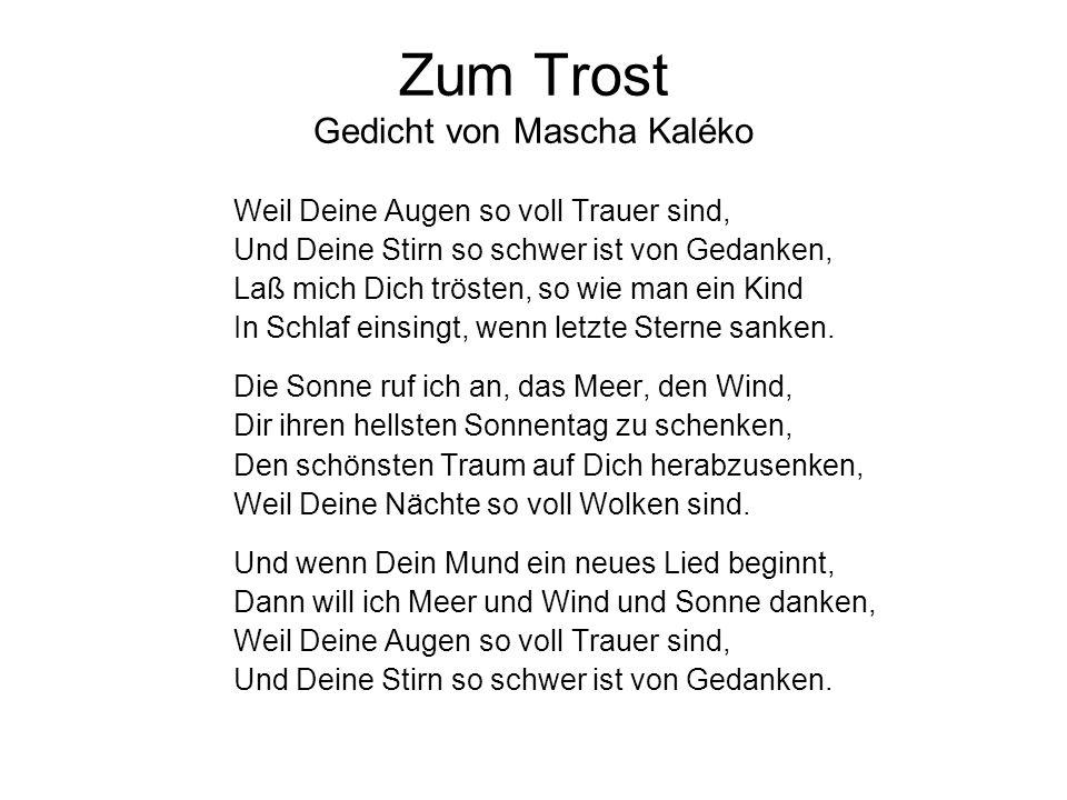 Zum Trost Gedicht von Mascha Kaléko