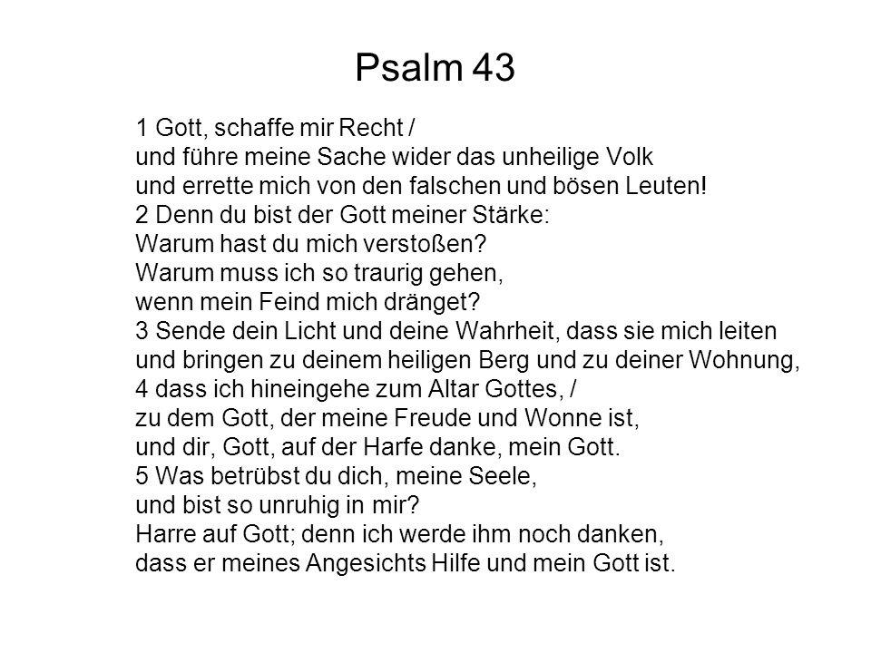 Psalm 43 1 Gott, schaffe mir Recht /