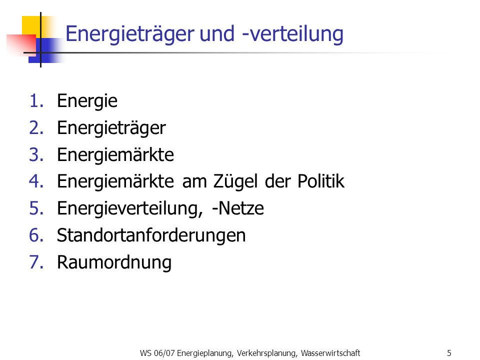 Energieträger und -verteilung