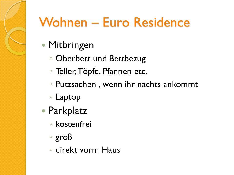 Wohnen – Euro Residence