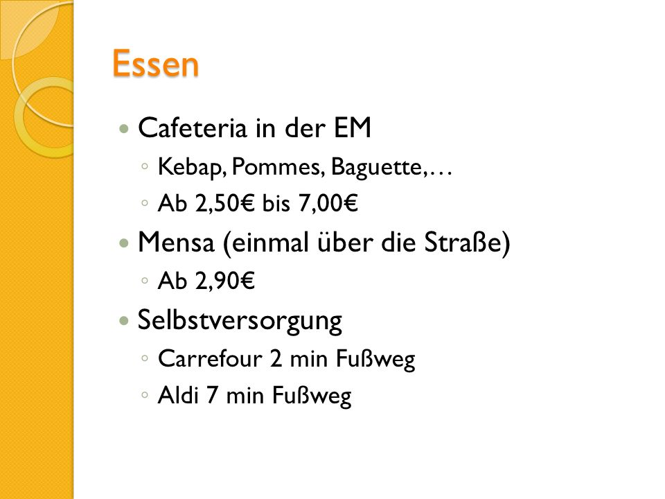 Essen Cafeteria in der EM Mensa (einmal über die Straße)