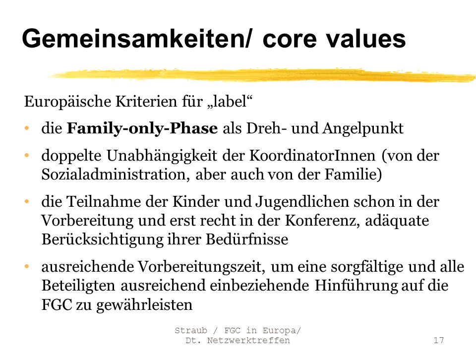 Gemeinsamkeiten/ core values