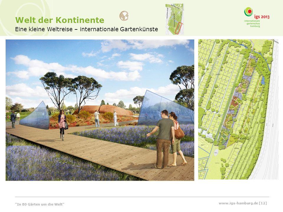 Welt der Kontinente Eine kleine Weltreise – internationale Gartenkünste In 80 Gärten um die Welt