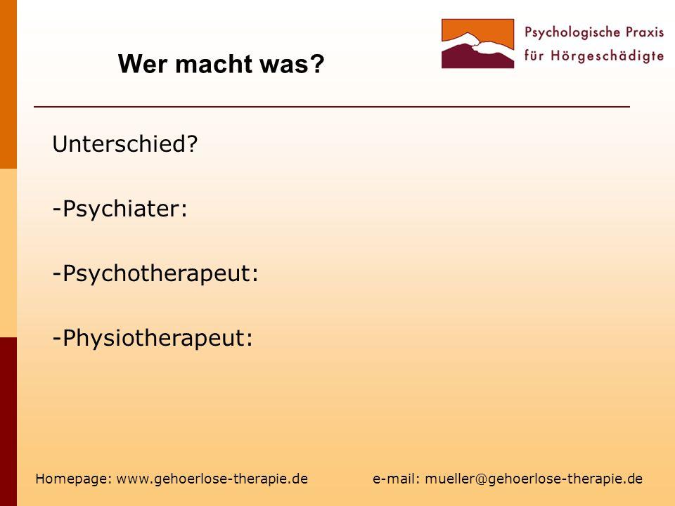 Wer macht was Unterschied Psychiater: Psychotherapeut: