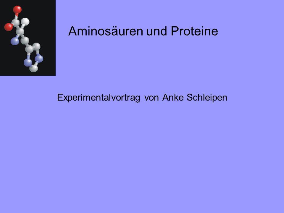 Aminosäuren und Proteine