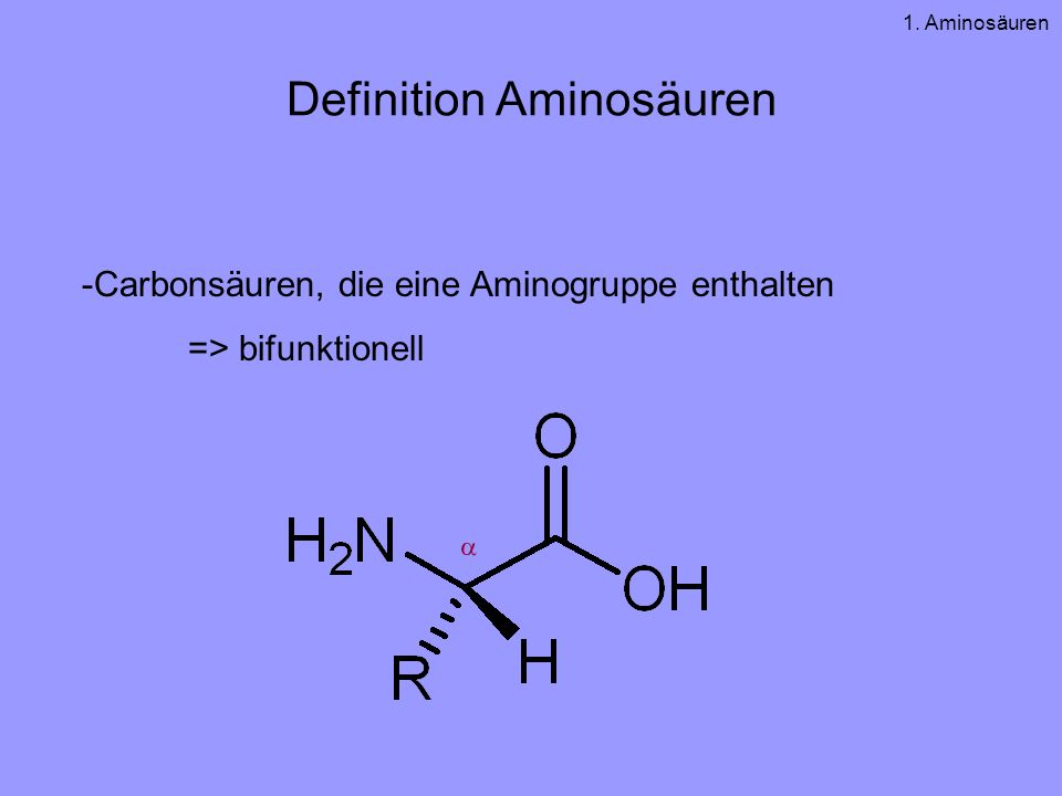 Definition Aminosäuren