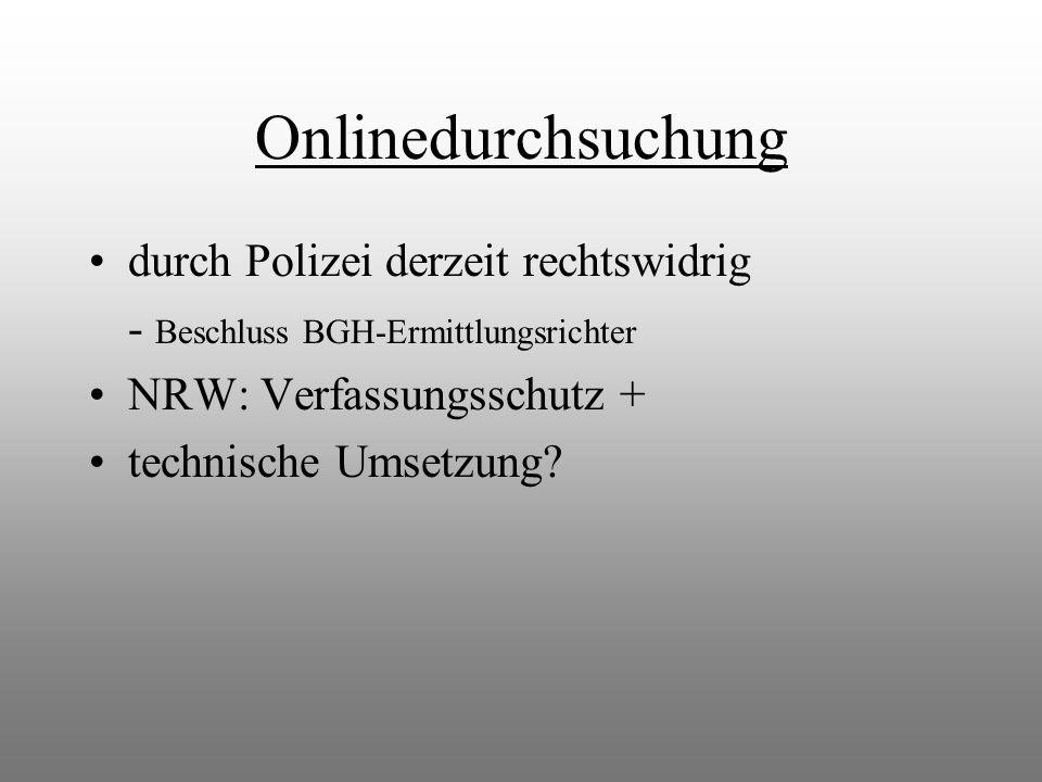 Onlinedurchsuchung durch Polizei derzeit rechtswidrig