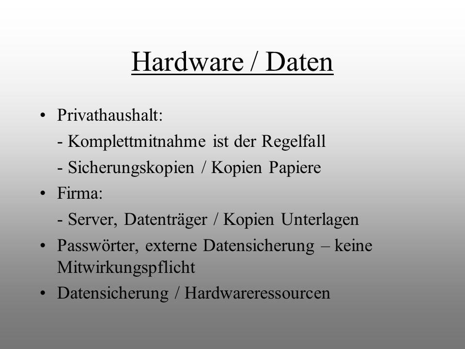 Hardware / Daten Privathaushalt: - Komplettmitnahme ist der Regelfall