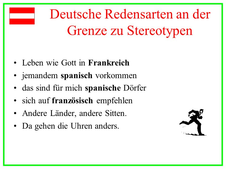 Deutsche Redensarten an der Grenze zu Stereotypen