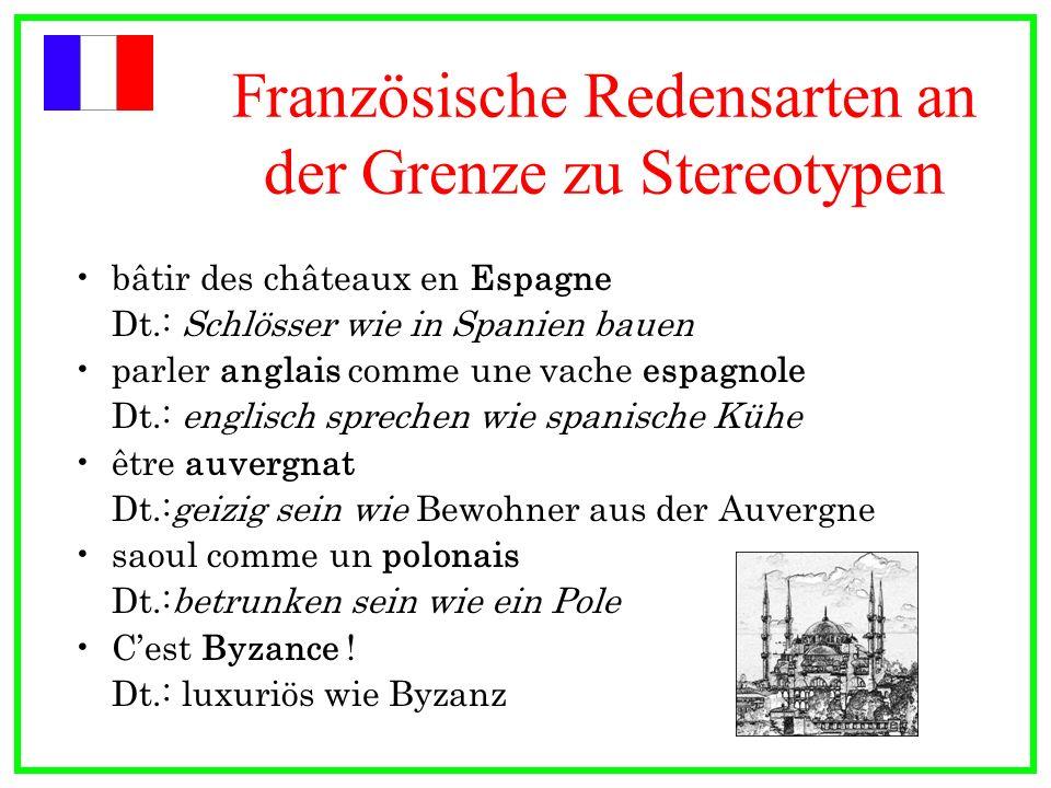Französische Redensarten an der Grenze zu Stereotypen