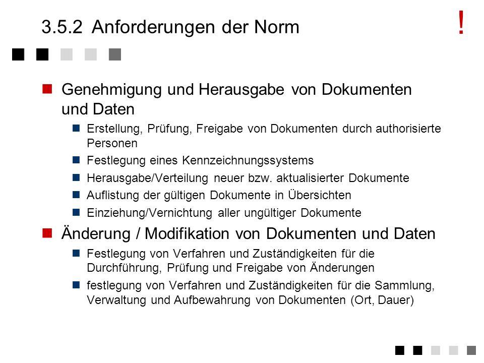 3.5.2 Anforderungen der Norm