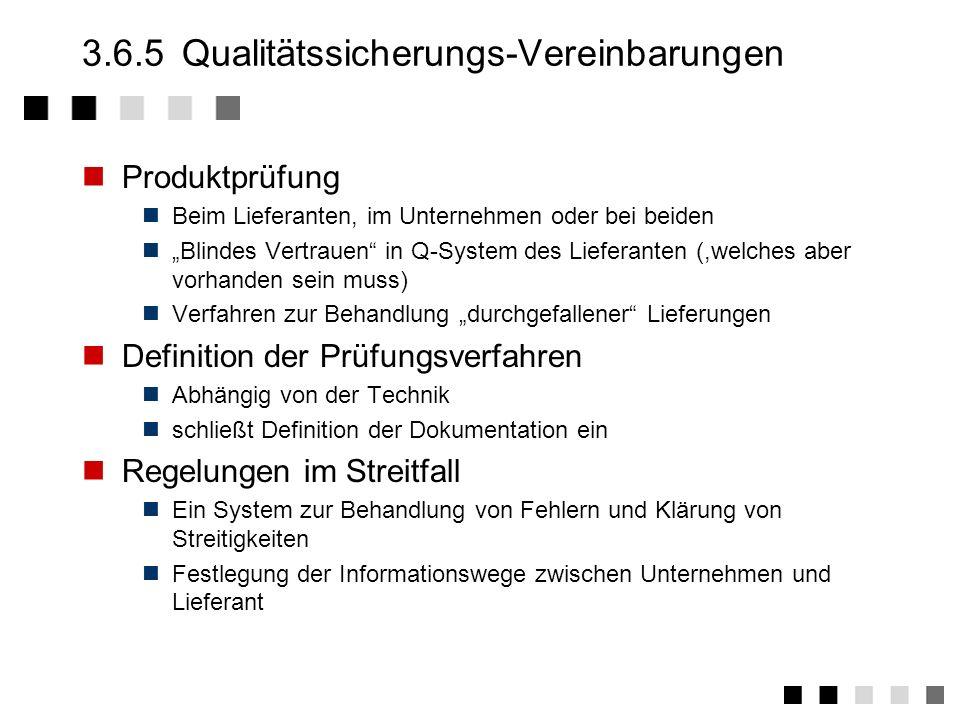 3.6.5 Qualitätssicherungs-Vereinbarungen