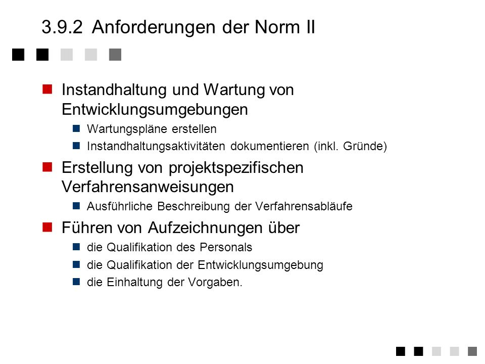 3.9.2 Anforderungen der Norm II