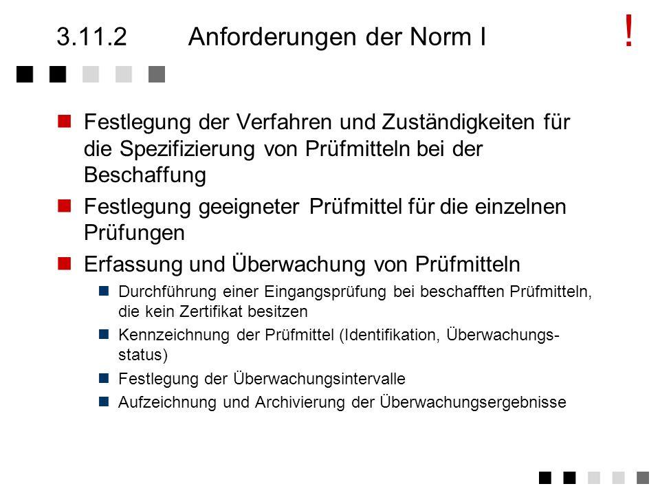 3.11.2 Anforderungen der Norm I