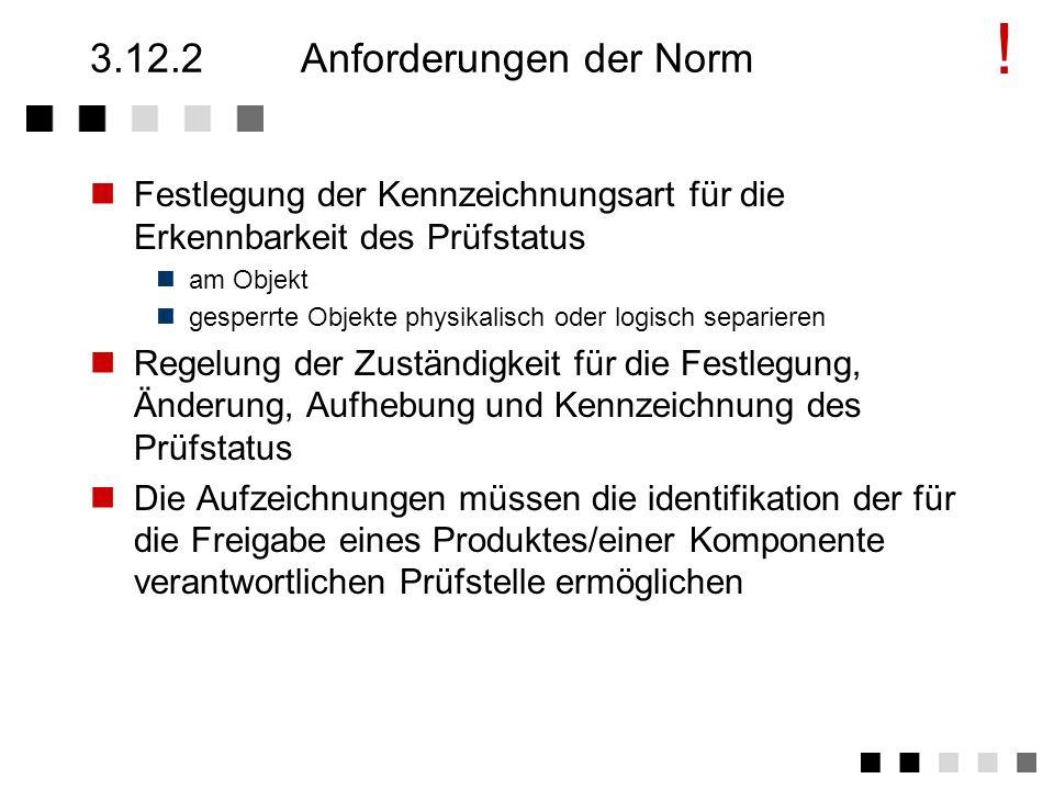 3.12.2 Anforderungen der Norm