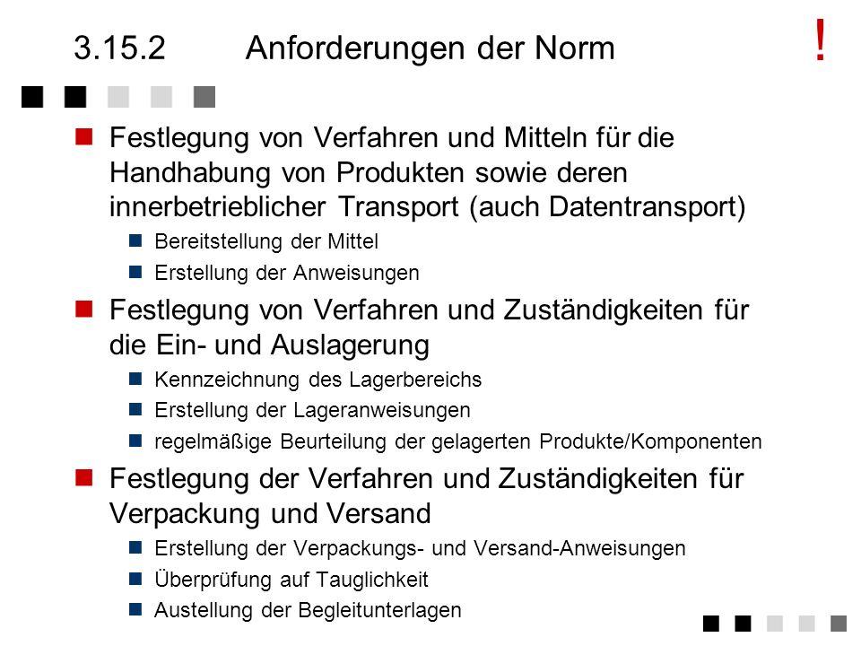 3.15.2 Anforderungen der Norm