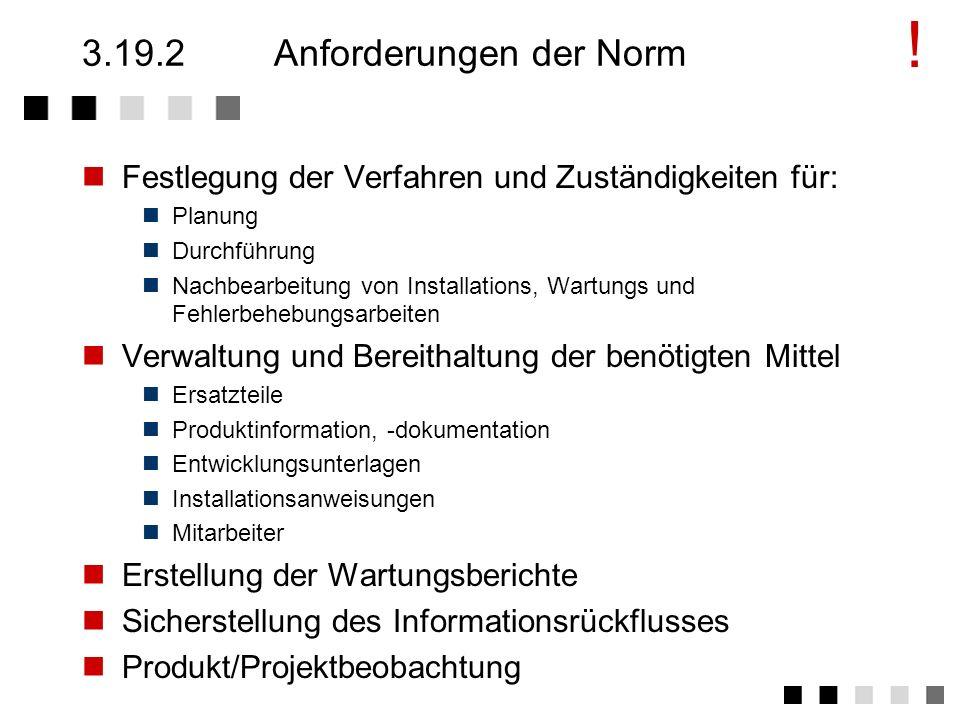 3.19.2 Anforderungen der Norm
