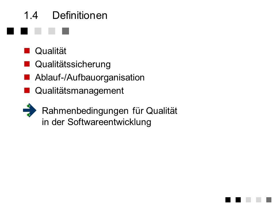 1.4 Definitionen Qualität Qualitätssicherung